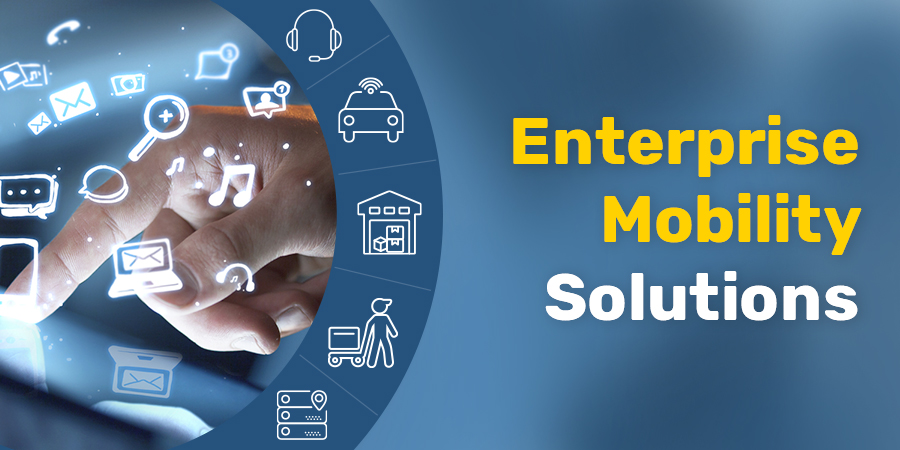 5 Enterprise Mobility Solutions to Increase Efficiency of the Logistics Industry