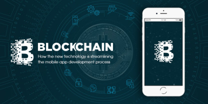Blockchain How it is Impacting the Mobile App Development Process